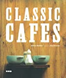 img - for Classic Cafes book / textbook / text book