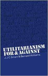 arguments against utilitarianism