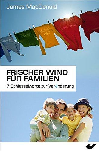 Frischer Wind für Familien von Markus Finkel (SoulBooks.de)