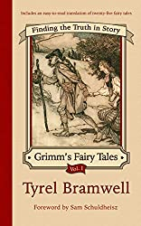 Finding the Truth in Story (Grimm's Fairy Tales Book 1)