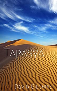 Tapasya (The Redemption of Wist Book 1) by [Gilchrist, David]