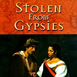 Stolen from Gypsies | Noble Smith
