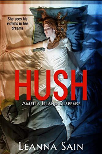 Hush by [Sain, Leanna]