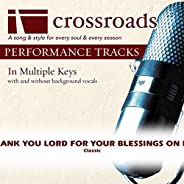 Thank You Lord For Your Blessings On Me [Performance Track]