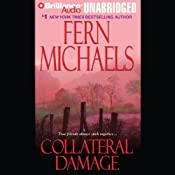 Collateral Damage : The Sisterhood, Book 11 (Rules of the Game, Book 4) | Fern Michaels