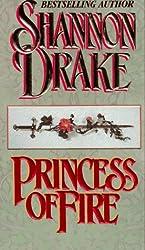 Princess of Fire (Zebra Historical Romance)