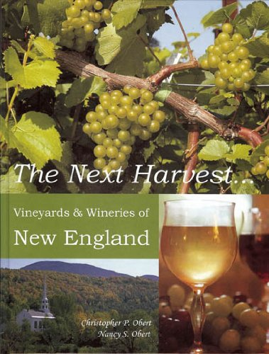Vineyard Harvest (The Next Harvest... Vineyards & Wineries of New England)