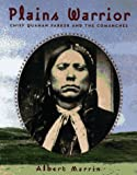 img - for Plains Warrior: Chief Quanah Parker and the Comanches book / textbook / text book