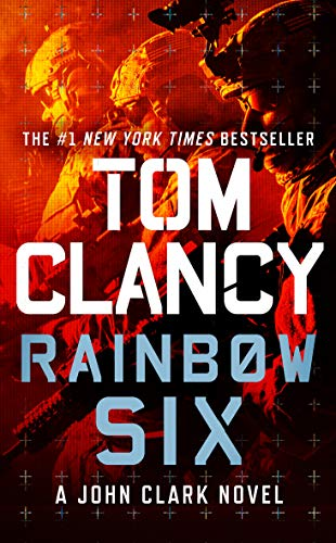 Rainbow Six (Jack Ryan Universe Book 9)
