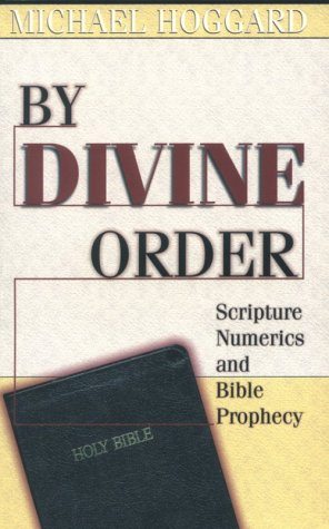 By Divine Order Scripture Numerics and Bible Prophecy by Brand: Hearthstone Publishing, Ltd.