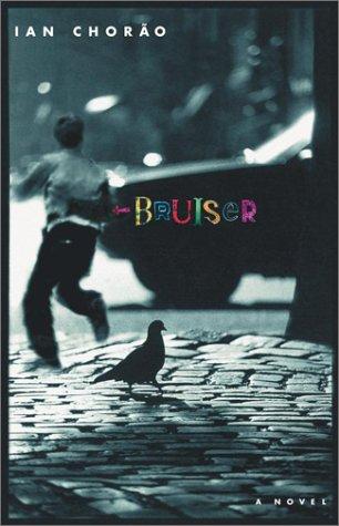 Bruiser: A Novel