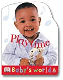 Playtime, Dorling Kindersley Publishing Staff and Anne Millard, 0789485656