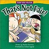 That's Not Fair!, Heather Gemmen, 0781438543