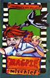 Magpie Mischief, Jon Doust and Ken Spillman, 1863683550