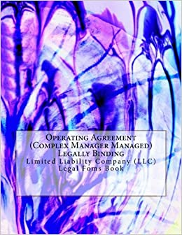 Operating Agreement Complex Manager Managed Legally