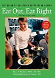 Eat Out, Eat Right, Hope S. Warshaw, 1572840927