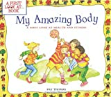 My Amazing Body: A First Look at Health and Fitness (