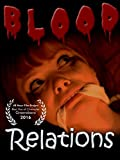 Blood Relations - A Dark Comedy