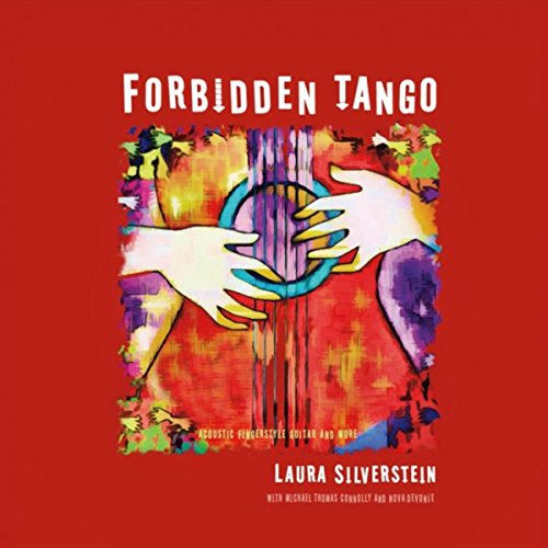 (Forbidden Tango: Acoustic Fingerstyle Guitar and More)