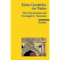 Kleine Geschichte der Türkei (Reclams Universal-Bibliothek, Band 18669)