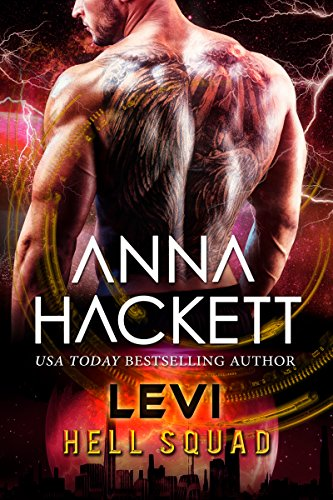 Levi: Scifi Alien Invasion Romance (Hell Squad Book 15)