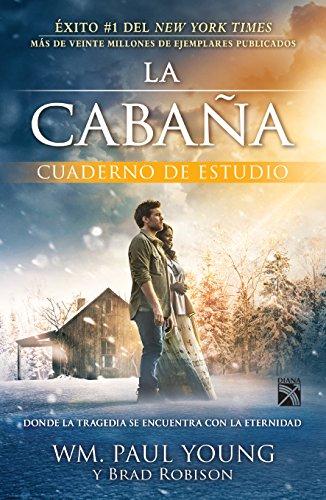 La Cabaña: cuaderno de estudio (Spanish Edition) [Young - Robinson] (Tapa Blanda)