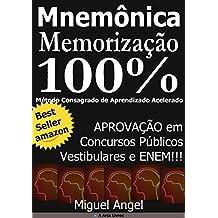 Memorização e Aprendizado Acelerado para Concursos Públicos - Mnemônica: Aprovação em Concursos Públicos, Vestibulares e ENEM.
