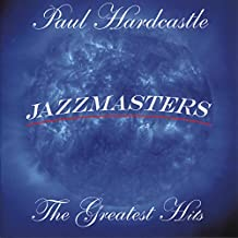 Jazzmasters: The Greatest Hits