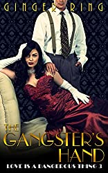 The Gangster's Hand (Love is a Dangerous Thing Book 3)