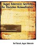 August Kobersteins Geschichte der Deutschen Nationalliteratur, Karl Bartsch and August Koberstein, 1113746246