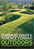 Outdoors: The Garden Design Book for the Twenty-First Century