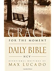 New Century Version - NCV - The Grace For The Moment Daily Bible: Spend 365 Days Reading The Bible With Max Lucado