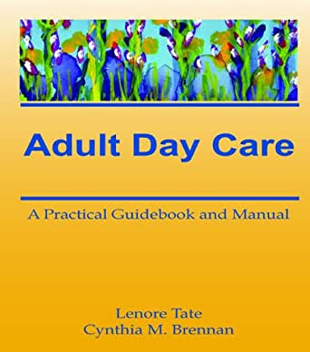 Adult day care manual