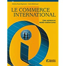 le commerce international : une approche nord-americaine
