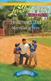 Hometown Dad, Merrillee Whren, 0373815298
