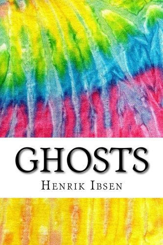 Ghosts: Includes MLA Style Citations for Scholarly Secondary Sources, Peer-Reviewed Journal Articles and Critical Essays (Squid Ink Classics)