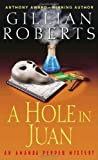 A Hole in Juan, Gillian Roberts, 0345480201