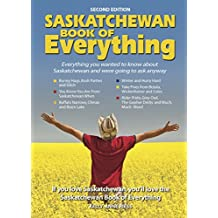 Saskatchewan Book of Everything 2nd edition