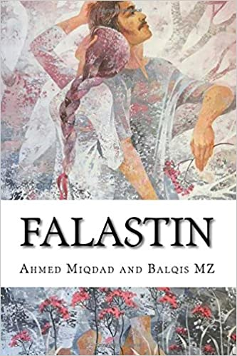 FALASTINE BY AHMED MIQDAD AND BALQIS MZ