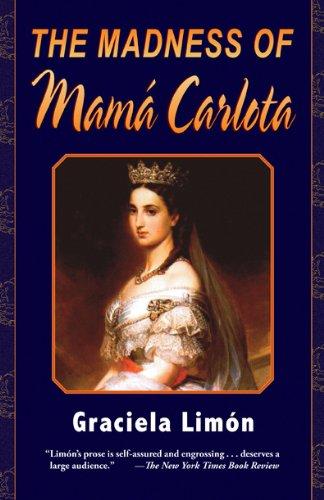 The Madness of Mama Carlota