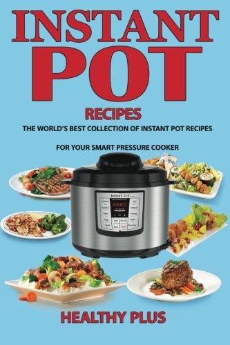 Instant Pot Recipes Collection Pressure