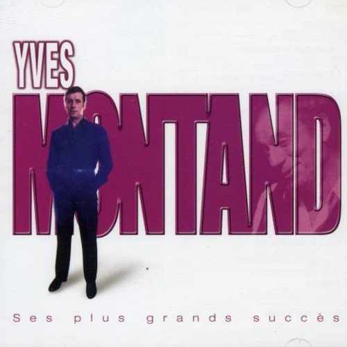 CD : Yves Montand - Ses Plus Grands Succes (CD)