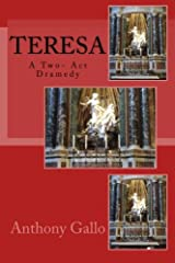 Teresa: A Two- Act Dramedy Paperback