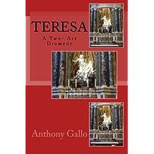 Teresa: A Two- Act Dramedy