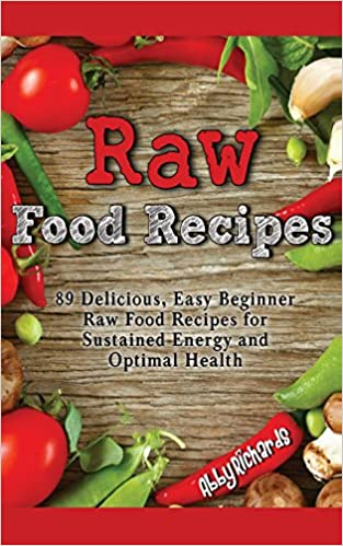 Raw free online ereader books texts free best sellers raw food recipes 89 delicious easy beginner raw food recipes for forumfinder Gallery