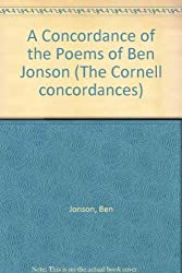 A Concordance to the Poems of Ben Jonson (The Cornell Concordances)