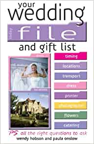 Your Wedding Gift List : Your Wedding File And Gift List Planner: Wendy Hobson, Paula Onslow ...