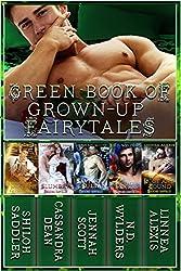 Green Book of Grown-Up Fairytales: Volume 3 (Beyond Fairytales)