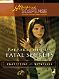 Fatal Secrets (Protecting the Witnesses)