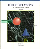 Public Relations : The Profession and the Practice, Baskin, Otis W. and Aronoff, Craig, 0697086305